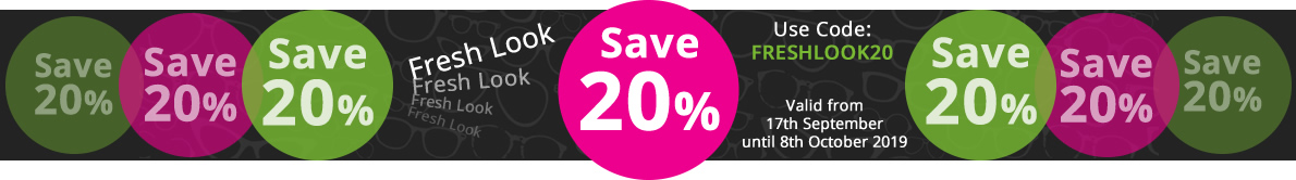 Save 20% with our discount code: FRESHLOOK20